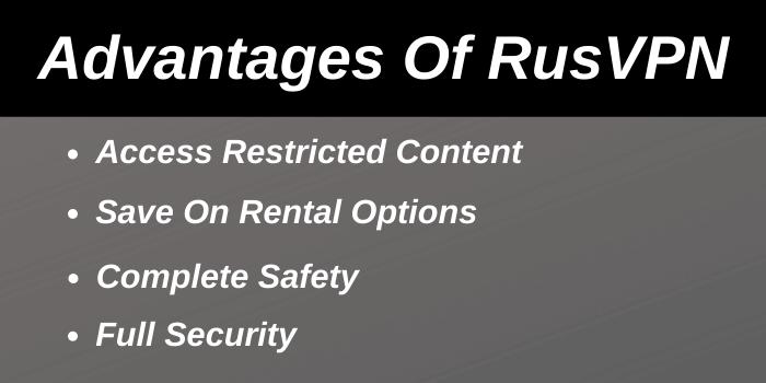 Advantages Of RusVPN