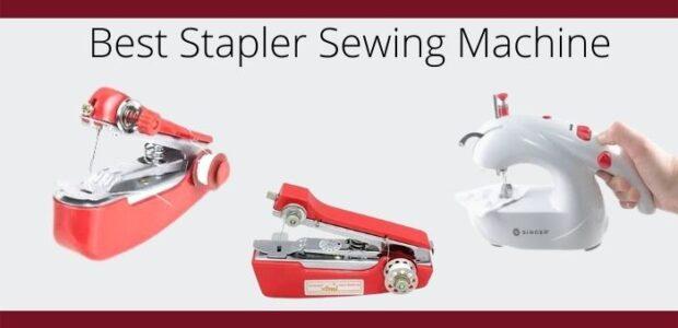 Best Stapler Sewing Machine