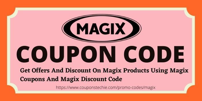 Magix Coupon Code www.couponstechie.com