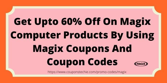 Magix Promo Code www.couponstechie.com