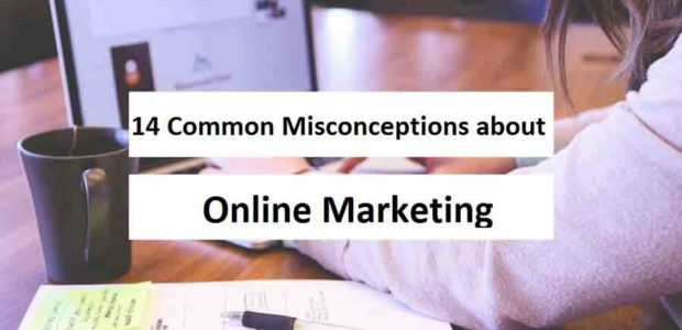 Misconceptions about online marketing