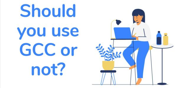 Should you use GCC or not