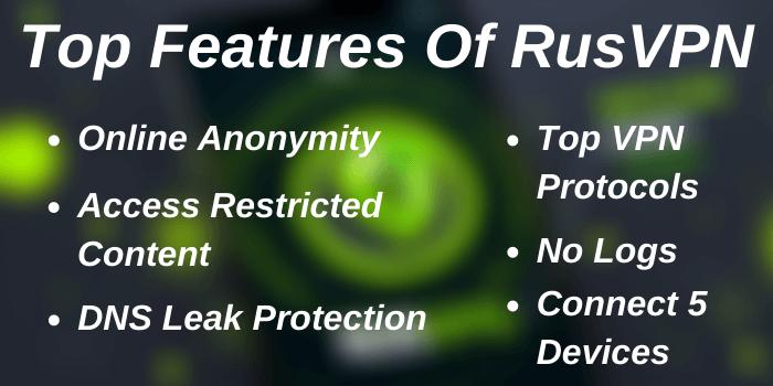 Top Features Of RusVPN