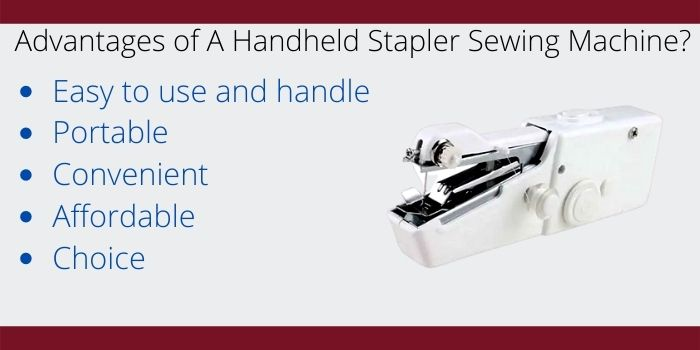 advantages of a handheld stapler sewing machine