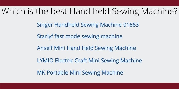 which is the best hand held Sewing Machine